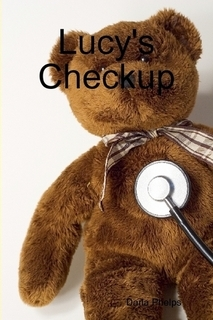 Lucy's Checkup by Darla Phelps