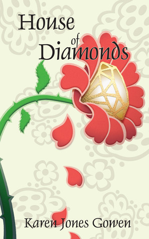 House of Diamonds by Karen Jones Gowen