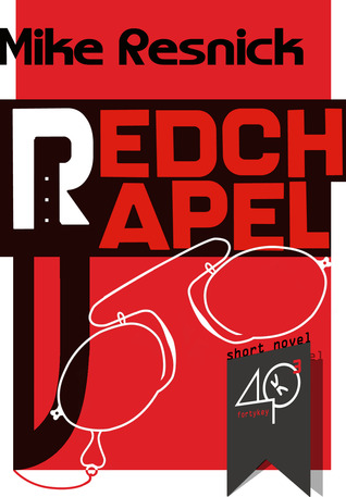 Redchapel by Mike Resnick