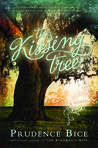The Kissing Tree by Prudence Bice