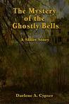 The Mystery of the Ghostly Bells