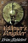 Valdemar's Daughter / The Mad Trist by Brian M. Stableford