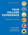 Your College Experience Concise Edition: Strategies for Success