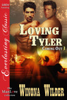 Loving Tyler (Coming Out, #3)