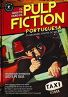 Os Anos de Ouro da Pulp Fiction Portuguesa by Luís Corte Real