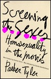 Screening the Sexes by Parker Tyler