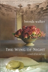 The Wing of Night: a novel of love and war