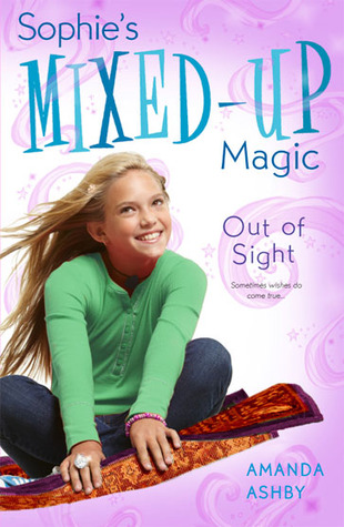 Out of Sight (Sophie's Mixed-Up Magic, #3)