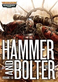 Hammer and Bolter: Issue 13