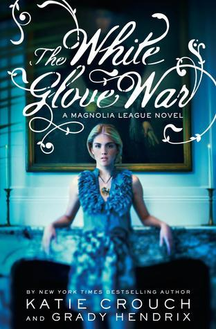 The White Glove War (Magnolia League #2)
