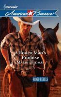A Rodeo Man's Promise by Marin Thomas