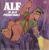 ALF in Old Predictable (Alf Storybooks, Series II)