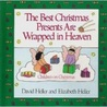 The Best Christmas Presents Are Wrapped in Heaven: Children on Christmas