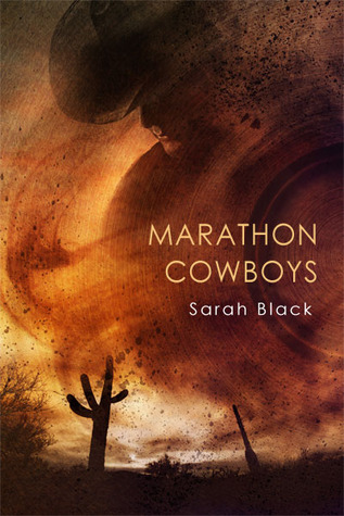 Marathon Cowboys by Sarah Black