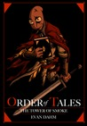 The Tower of Smoke (Order of Tales, #3)