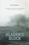 Reader's Block by David Markson