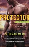 Protector by Catherine Mann