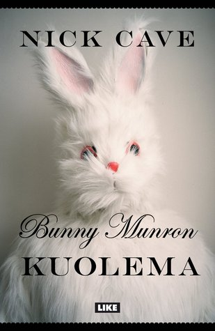 Bunny Munron kuolema by Nick Cave