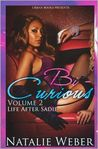 Bi-Curious Volume 2: Life After Sadie