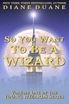 So You Want to Be a Wizard (Young Wizards, #1)