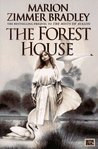 The Forest House by Marion Zimmer Bradley
