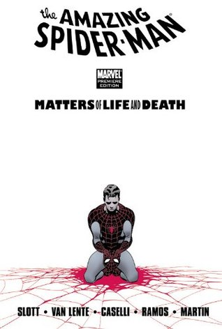 Review Spider-Man: Matters of Life and Death (The Amazing Spider-Man #38) PDF by Dan Slott, Stefano Caselli
