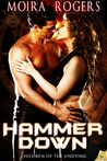 Hammer Down (Children of the Undying, #1)
