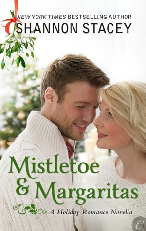 Mistletoe &amp; Margaritas by Shannon Stacey
