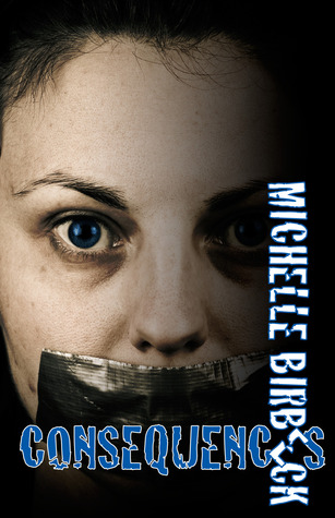 Consequences by Michelle Birbeck
