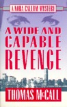 A Wide and Capable Revenge: A Nora Callum Mystery