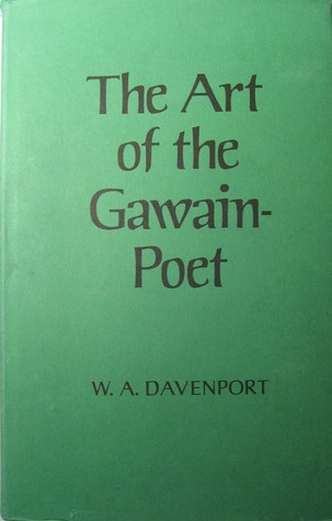 The Art of the Gawain-Poet by W.A. Davenport