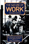 The Nature of Work: An Introduction to Debates on the Labour Process