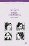 A Brontë Family Chronology (Author Chronologies)