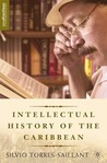 An Intellectual History of the Caribbean