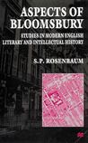 Aspects of Bloomsbury: Studies in Modern English Literary and Intellectual History