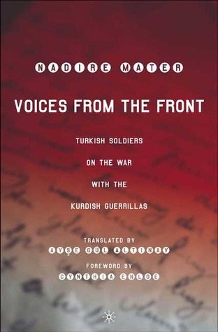 Voices from the Front: Turkish Soldiers on the War with the Kurdish Guerrillas