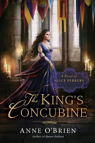 Free download The King's Concubine: A Novel of Alice Perrers PDF by Anne O'Brien