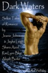 Dark Waters Anthology: Selkie Tales of Erotic Romance