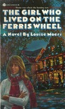 The Girl Who Lived on the Ferris Wheel