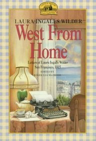 West from Home by Laura Ingalls Wilder