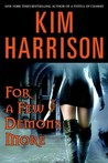 For a Few Demons More (The Hollows, #5)