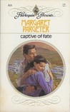 Captive Of Fate (Harlequin Presents, #813)