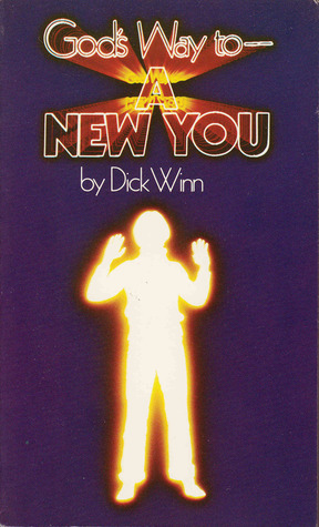 God's way to a new you by Dick Winn
