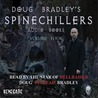 Doug Bradley's Spinechillers, Vol. 4