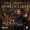 Doug Bradley's Spinechillers, Vol. 5