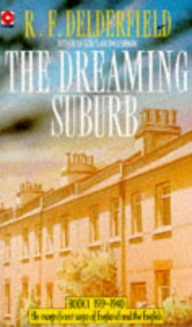 The Dreaming Suburb by R.F. Delderfield