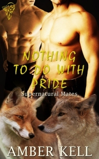 Nothing To Do With Pride by Amber Kell