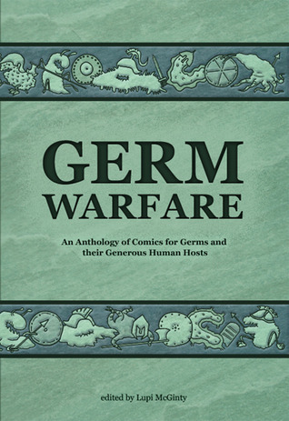 Germ Warfare by Lupi McGinty