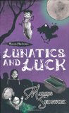 Lunatics and Luck - Raven Mysteries (The Raven Mysteries, #3)