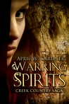 Warring Spirits (Creek Country Saga, #2)